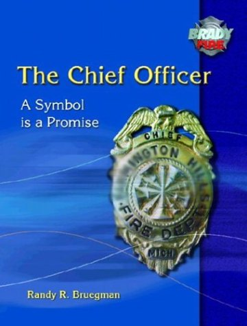 9780131125018: The Chief Officer: A Symbol is a Promise