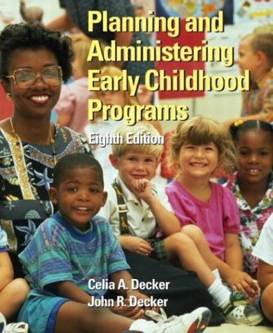9780131125483: Planning and Administering Early Childhood Programs (8th Edition)