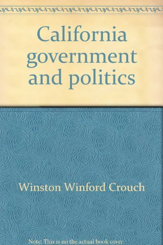 California government and politics: Crouch, Winston Winford
