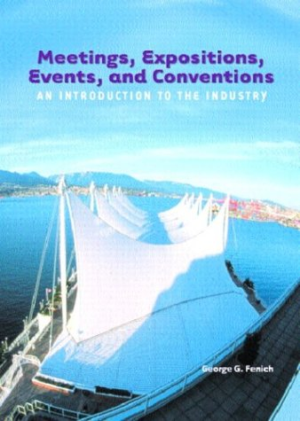 9780131125872: Meetings, Expositions, Events and Conventions: An Introduction to the Industry