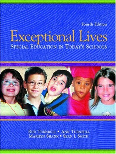 9780131126008: Exceptional Lives: Special Education in Today's Schools, Fourth Edition
