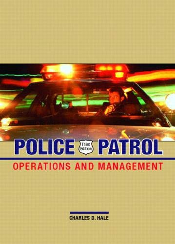 9780131126343: Police Patrol: Operations and Management (3rd Edition)