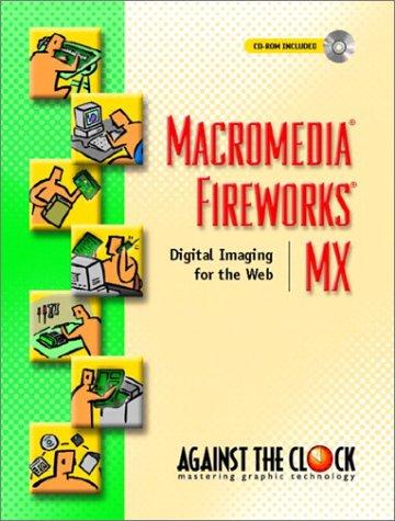 9780131126398: Macromedia Fireworks MX: Digital Imaging for the Web