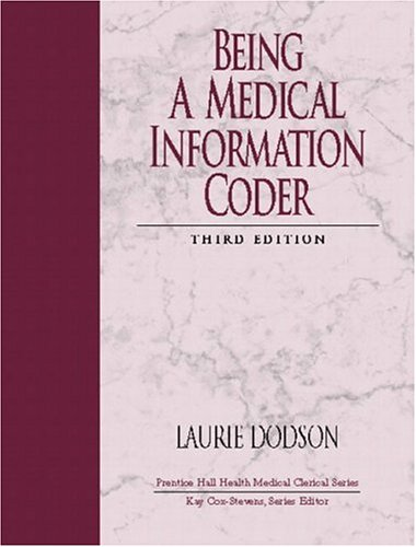 9780131126756: Being a Medical Information Coder (3rd Edition)