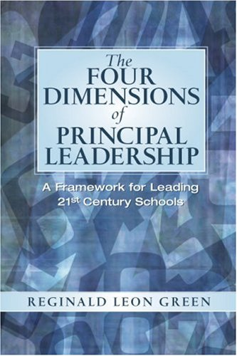 9780131126862: The Four Dimensions of Principal Leadership: A Framework for Leading 21st Century Schools