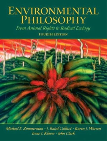 9780131126954: Environmental Philosophy: From Animal Rights to Radical Ecology