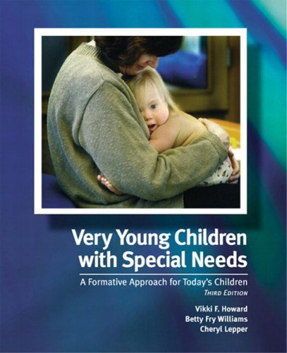 9780131127951: Very Young Children with Special Needs: A Formative Approach for Today's Children (3rd Edition)