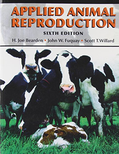 9780131128316: Applied Animal Reproduction (6th Edition)