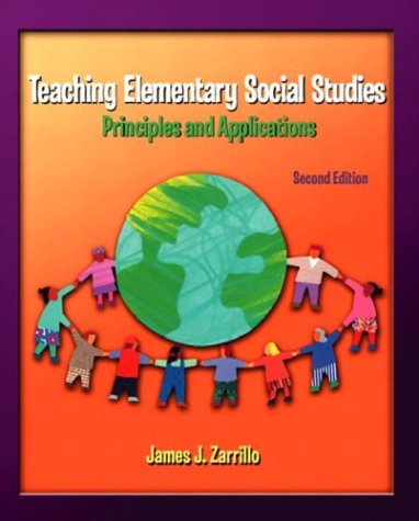9780131128446: Teaching Elementary Social Studies: Principles and Applications (2nd Edition)