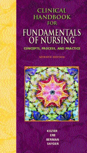 9780131128583: Clinical Handbook for Fundamentals of Nursing: Concepts, Procedure and Practice
