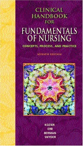 9780131128583: Clinical Handbook for Fundamentals of Nursing: Concepts, Procedure and Practice for Fundamentals of Nursing: Concepts, Process, and Practice
