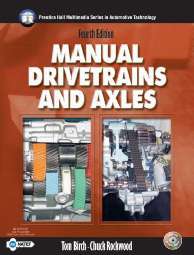 9780131129153: Manual Drivetrains and Axles (4th Edition) (Halderman/Birch Automotive Series)