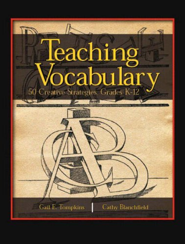 9780131129665: Teaching Vocabulary: 50 Creative Strategies, Grades K-12