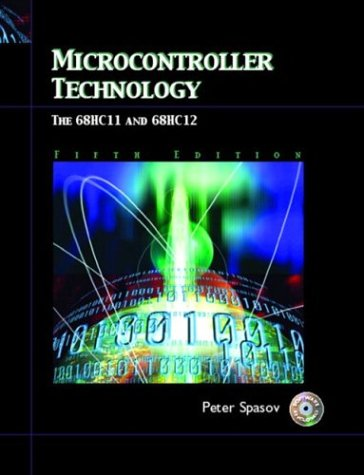 9780131129849: Microcontroller Technology: The 68HC11 and 68HC12 (5th Edition)