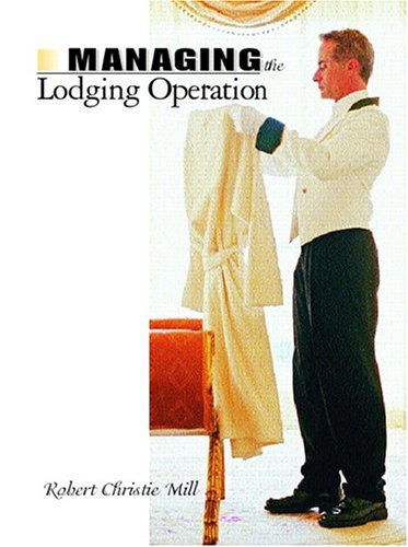 9780131129931: Managing the Lodging Operation