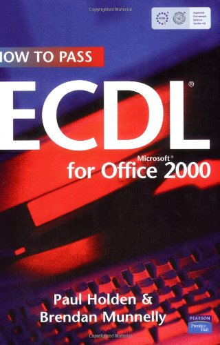 9780131130128: How to Pass Ecdl for Microsoft Office 2000