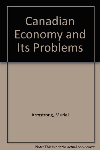9780131130272: Canadian Economy and Its Problems
