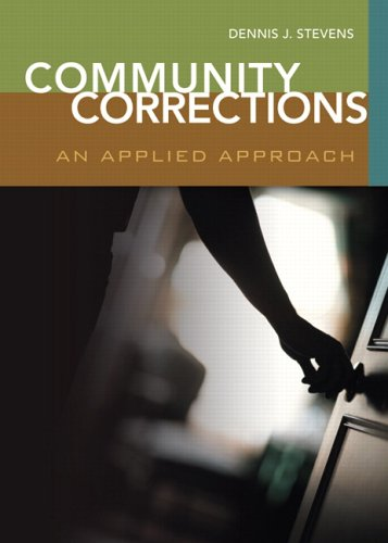 9780131130302: Community Corrections: An Applied Approach