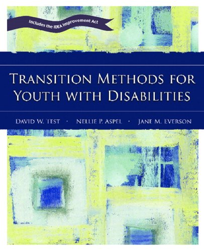 9780131130647: Transition Methods for Youth with Disabilities