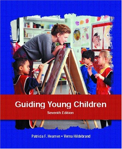 9780131130654: Guiding Young Children (7th Edition)