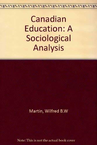 9780131130685: Canadian Education: A Sociological Analysis