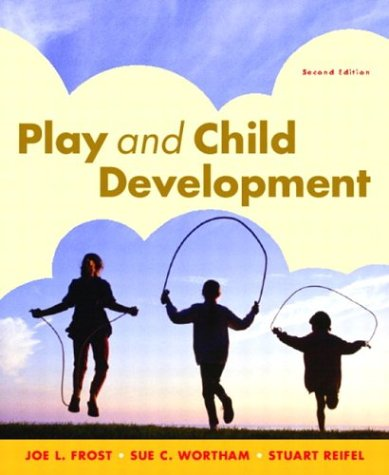 9780131131231: Play and Child Development