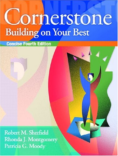 9780131131330: Cornerstone: Building on Your Best, Full Edition (4th Edition)