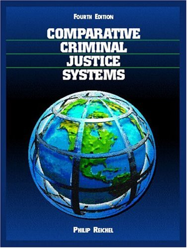 9780131131590: Comparative Criminal Justice Systems: A Topical Approach (4th Edition)