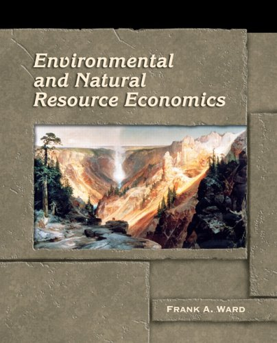9780131131637: Environmental and Natural Resource Economics (Agribooks the Pearson Custom Publishing Program for Agricult)