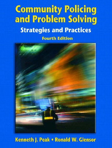9780131132689: Community Policing and Problem Solving: Strategies and Practices