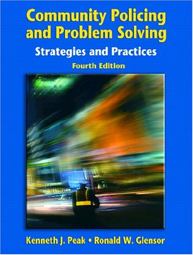 9780131132689: Community Policing and Problem Solving: Strategies and Practices (4th Edition)