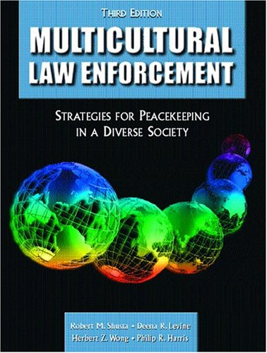 9780131133075: Multicultural Law Enforcement: Strategies for Peacekeeping in a Diverse Society