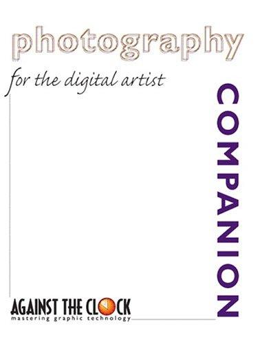 9780131133105: Photography Companion for the Digital Artist (Against the Clock Companion Series)