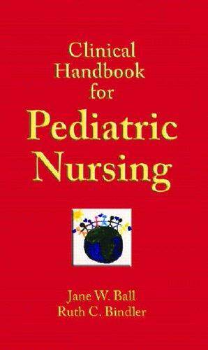 9780131133167: Clinical Handbook for Pediatric Nursing
