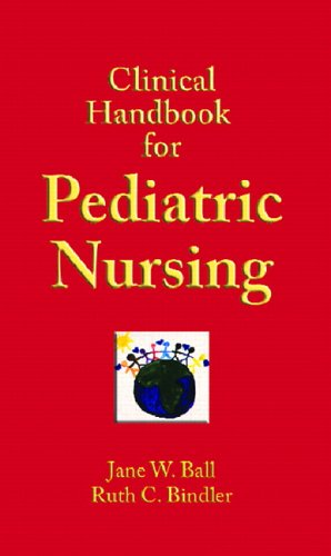 9780131133167: Clinical Handbook for Pediatric Nursing