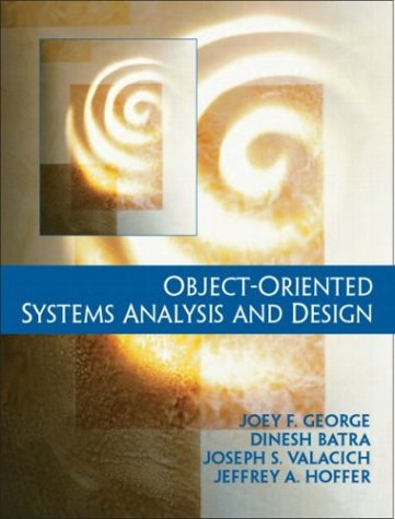 Object-Oriented System Analysis and Design: Joey F. George,