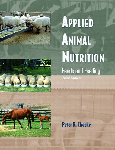 9780131133310: Applied Animal Nutrition: Feeds and Feeding