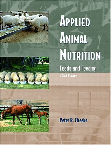 9780131133310: Applied Animal Nutrition: Feeds and Feeding (3rd Edition)