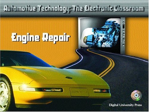 9780131133877: Engine Repair (Automotive Technology: The Electronic Classroom)