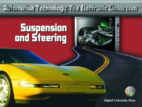 9780131133969: Suspension and Steering (Automotive Technology: The Electronic Classroom)