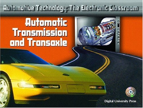 9780131134003: Automatic Transmission and Transaxle (Automotive Technology: The Electronic Classroom)
