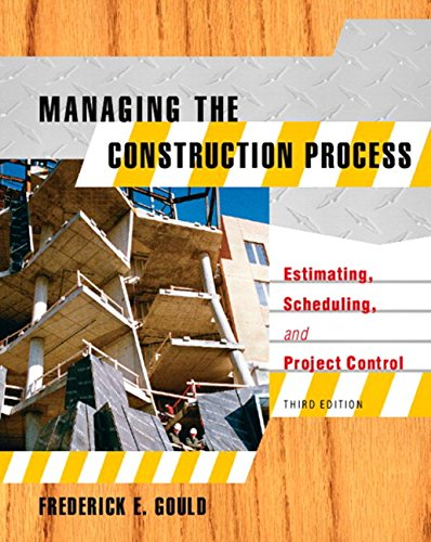 9780131134065: Managing the Construction Process: Estimating, Scheduling, and Project Control (3rd Edition)