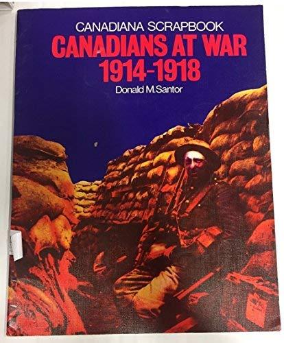 9780131134560: Canadians at War, 1914-1918 (Canadian scrapbook series)