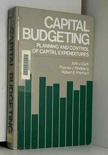 9780131134645: Capital Budgeting: Planning and Control of Capital Expenditures
