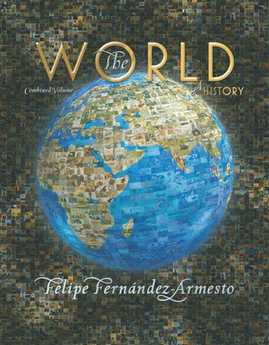 9780131134997: The World a History: Combined Volume