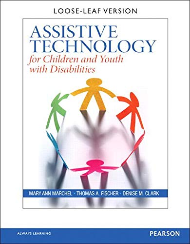 9780131135116: Assistive Technology for Children and Youth with Disabilities, Loose-Leaf Version