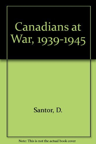 9780131135147: Canadians at War, 1939-1945 (Canadiana scrapbook series)