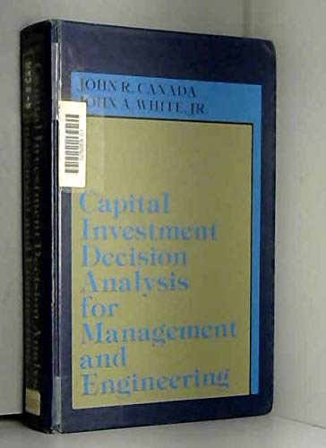 9780131135550: Capital Investment Decision Analysis for Management and Engineering