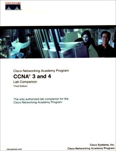 9780131135567: CCNA 3 and 4 Companion Guide: AND CCNA 3 and 4 Lab Companion Cisco Networking Academy Program