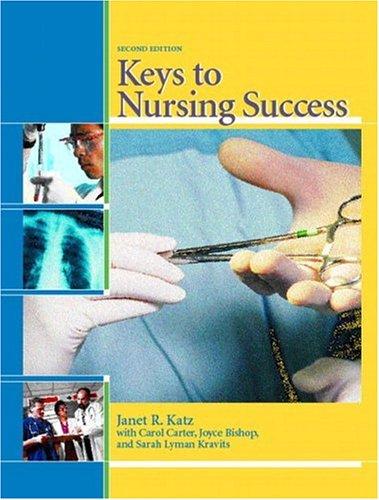 9780131135581: Keys to Nursing Success
